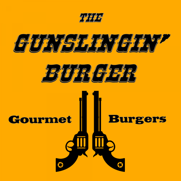 The Gunslingin' Burger